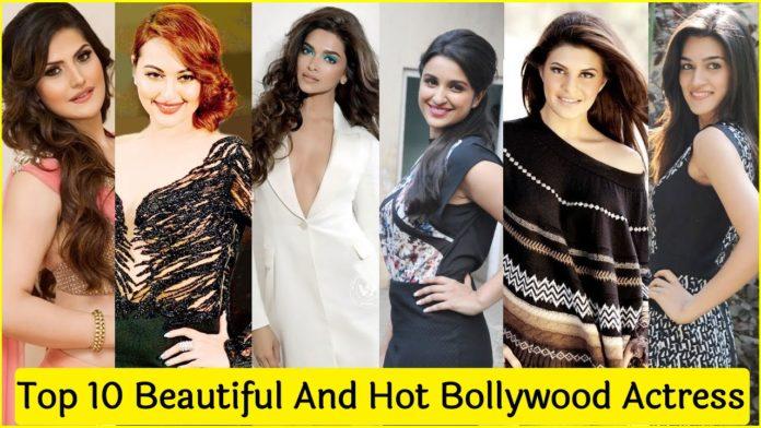 Top 10 Hot Beautiful Bollywood Actress